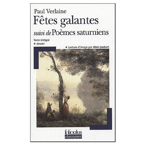 9780785930716: Poemes Saturniens Fetes Galantes