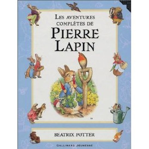 9780785936244: Les Aventures Completes de Pierre Lapin (French language edition of Peter Rabbit)