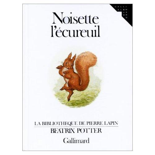 9780785936299: Noisette l'Ecureuil