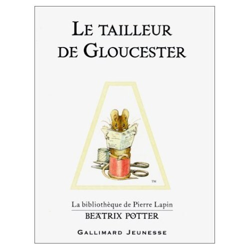 9780785936305: Tailleur de Gloucester (French edition of The Tailor of Gloucester)