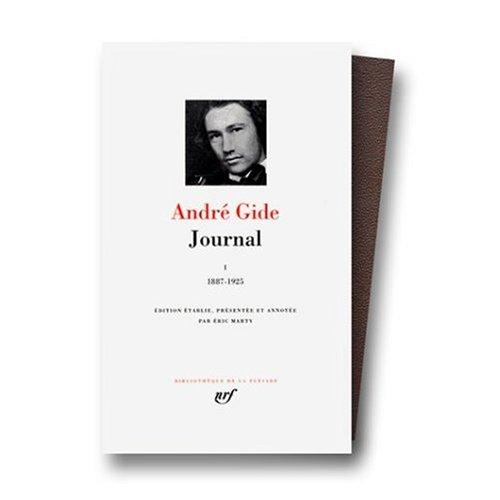 Journal, Vol.1: 1887 - 1925 (Bibliotheque de: Andre Gide