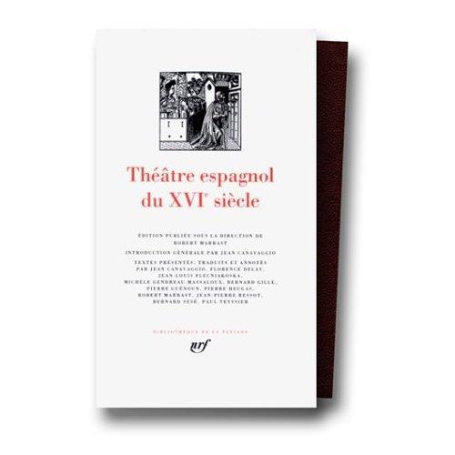 9780785938620: Theatre Espagnol du XVI Siecle (Bibliotheque de la Pleiade) (French Edition)