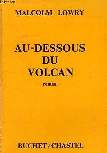 9780785940043: Au-dessous du volcan