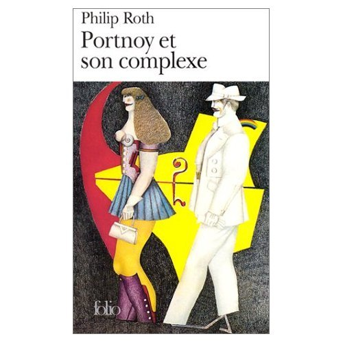 Portnoy et Son Complexe (0785940170) by Philip Roth