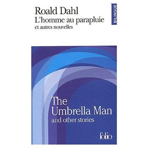 9780785941118: The Umbrella Man and Other Stories : L'Homme au Parapluie et Autres Nouvelles (Bilingual FRench and English edition)