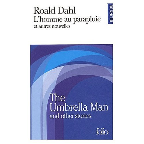 9780785941118: The Umbrella Man and Other Stories : L'Homme au Parapluie et Autres Nouvelles (Bilingual FRench and English edition)