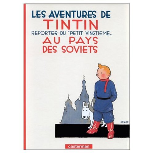 9780785945604: Les Aventures de Tintin: Tintin au Pays des Soviets (French Edition of Tintin in the Land of the Soviets)
