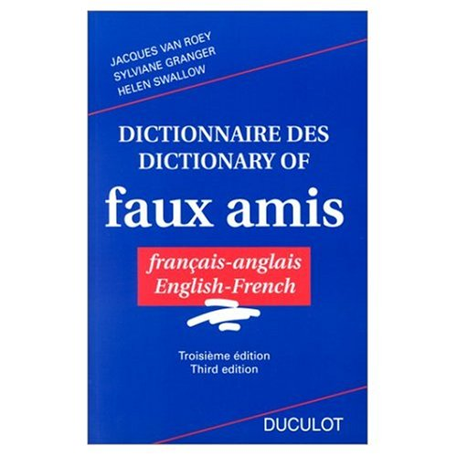 9780785945772: Dictionnaire des FauxAmis Francais  Anglais
