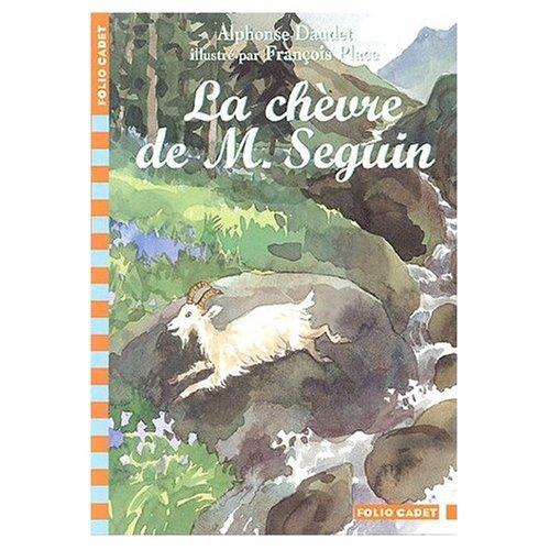 La\Chevre de Monsieur Seguin: Alphonse Daudet