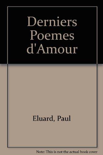 9780785947264: Derniers Poemes d'Amour