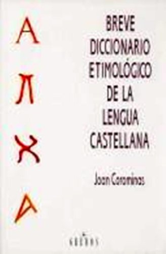 9780785949497: Shorter Etymological Dictionary of the Spanish Language / Breve Diccionario Etimologico de la Lengua Castellana (Spanish Edition)