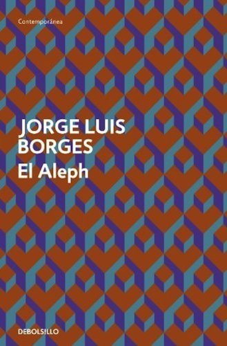 El Aleph / The Aleph (Spanish Edition): Borges, Jorge Luis