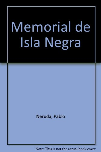 9780785950004: Memorial de Isla Negra