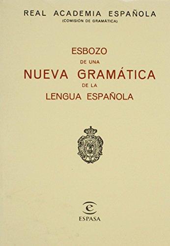9780785952152: Esbozo de una Nueva Gramatica de la Lengua Espanola