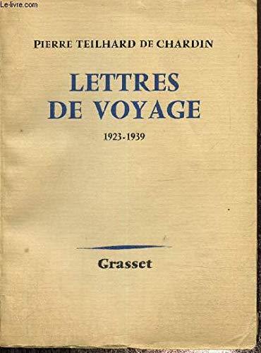 Lettres de Voyage (1923 1955) (9780785952848) by Pierre Teilhard De Chardin