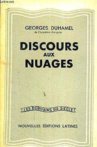 Discours aux nuages DUHAMEL Georges