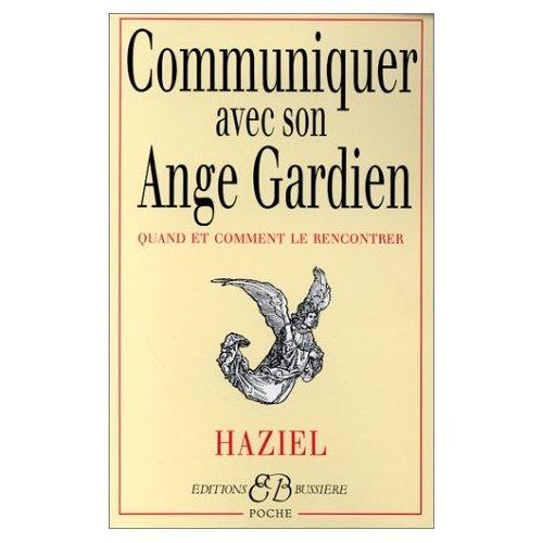 9780785955184: Communiquer avec son ange gardien : Quand et Comment le rencontrer (French Edition)