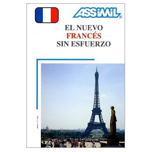 9780785955467: Assimil Language Courses: El Nuevo Frances sin Esfuerzo (French for Spanish Speakers) 4 Audio Compact Discs and book (French and Spanish Edition)
