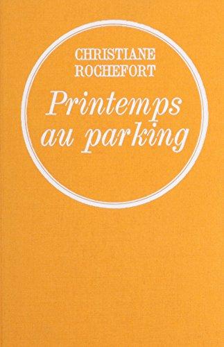 9780785955641: Printemps au parking
