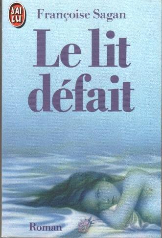 9780785955702: Le\Lit Defait [Taschenbuch] by Sagan, Francoise