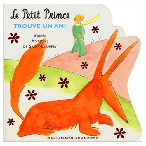 9780785956648: Le Petit Prince Trouve un Ami