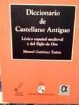 9780785965060: Diccionario de Castellano Antiguo
