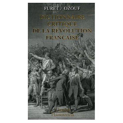 9780785977209: Dictionnaire Critique de la Revolution Francaise 5 vols. (French Edition)