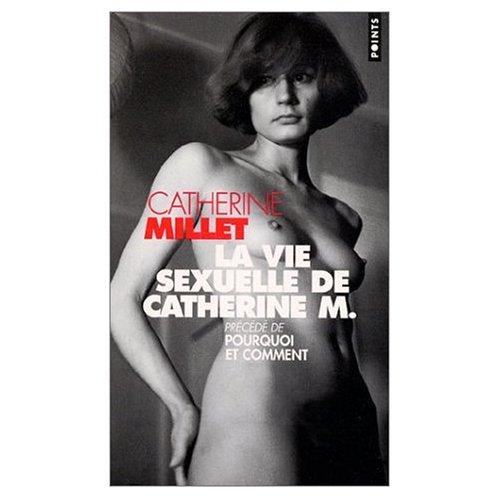 9780785978596: La Vie Sexuelle de Catherine M. (French Edition)