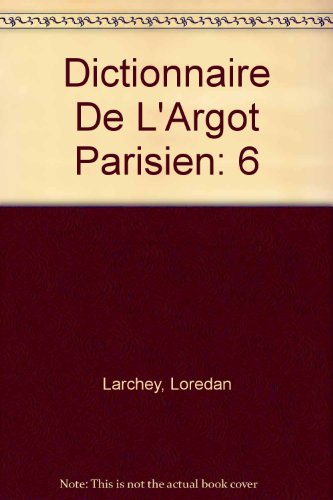 9780785982333: Dictionnaire De L'Argot Parisien