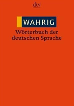 9780785984306: WAHRIG Woerterbuch der deutschen Sprache (German Edition)