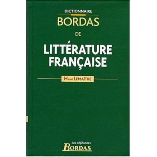 9780785986140: Dictionnaire Bordas de Litterature Francaise 4 vols.
