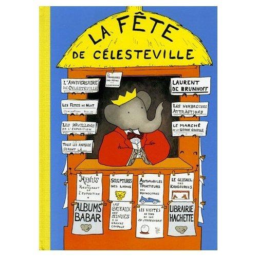 9780785987796: Babar a la Fete de Celestville