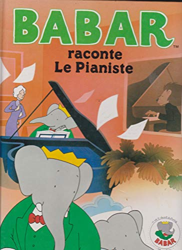 9780785988229: Babar Raconte le Pianiste