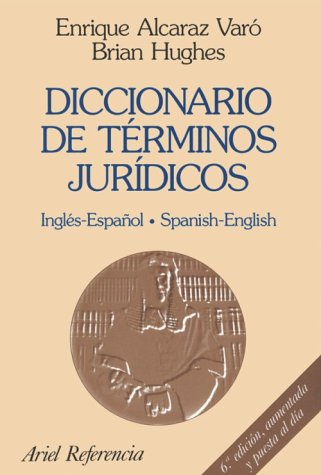 9780785988304: Spanish - English, English - Spanish Legal Dictionary / Diccionario de Terminos Juridicos Espanol-Ingles, Ingles-Espanol (English and Spanish Edition)