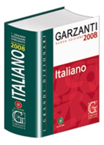 Il Grande Dizionario Garzanti della Lingua Italiana: Garzanti Linguistica Staff