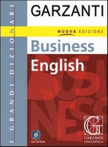 9780785988816: Dizionario Garzanti di Business English con CD ROM : Italiano - Inglese / Inglese - Italiano : Garzanti Business Dictionary with CD ROM : Italian - English / English - Italian (Italian Edition)