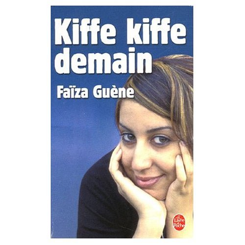 9780785990239: Kiffe Kiffe Demain (French Edition)