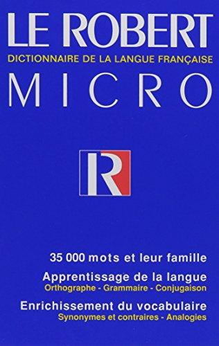 Le Robert Micro Dictionnaire du Bon Usage: Alain Rey