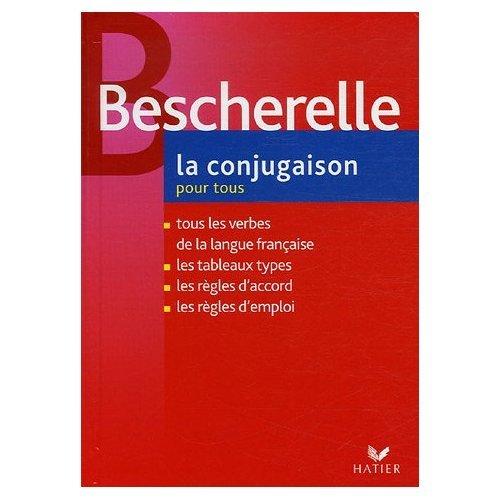 Bescherelle: LA Conjugaison Pour Tous (French Edition) (0785992308) by Bescherelle