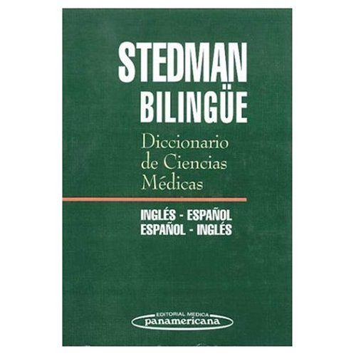 9780785993056: Stedman Bilingue Diccionario de Ciencias Medicas Ingles-Espanol y Espanol-Ingles: Stedman Bilingual Medical Science Dictionary, English to Spanish and Spanish to English