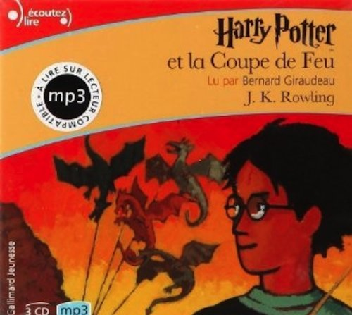 Harry Potter et la COupe de Feu (French edition of Harry Potter and the Goblet of FIre) - 2 MP3 compact discs (9780785998334) by J. K. Rowling
