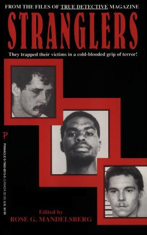 9780786000159: Stranglers: From the Files of