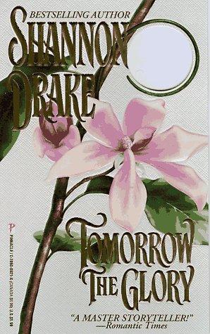 9780786000210: Tomorrow The Glory (Pinnacle historical romances)