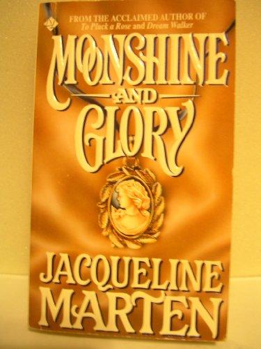 Moonshine and Glory: Marten, Jacqueline
