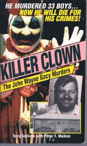 9780786000838: Killer Clown: The John Wayne Gacy Murders