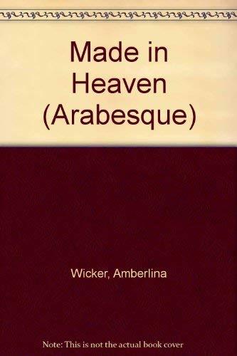 Made in Heaven: Wicker, Amberlina