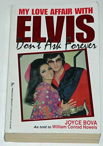 9780786001576: Don't Ask Forever: My Love Affair With Elvis