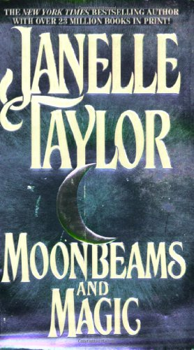 Moonbeams and Magic (0786001844) by Janelle Taylor