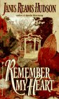 9780786001873: Remember My Heart