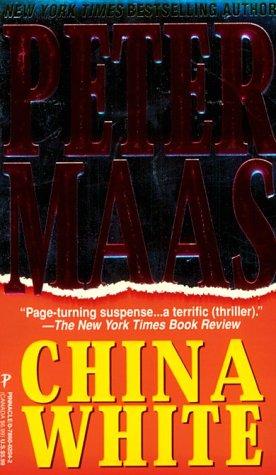 China White: Maas, Peter